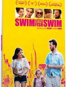 Swim Little Fish Swim - le DVD de l'indie comédie de 2014