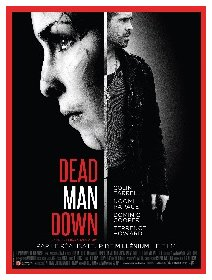 Dead man down - la critique
