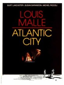 Atlantic City - Louis Malle - critique