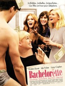 Bachelorette - la critique