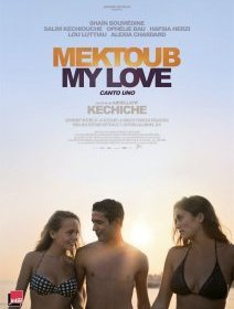Mektoub, My Love : Canto Uno - la critique du film