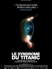Le syndrome du Titanic - la critique du film