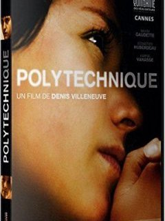 Polytechnique - la critique du film + le test DVD