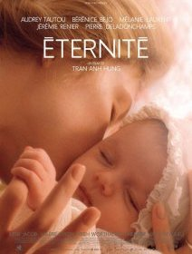 Eternité - la critique du film