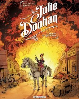 Julie Doohan . T.1 . Spirit of Bourbon - T. Cailleteau, L. Brahy, S. Champelovier - la chronique BD