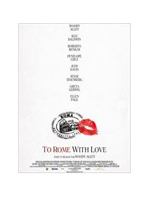 To Rome with love - la critique