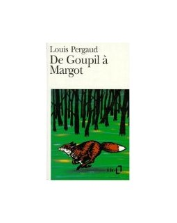De Goupil à Margot - Louis Pergaud
