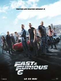 Fast & Furious 6 - la critique