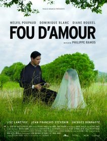 Fou d'amour - la critique du film