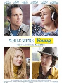 While we're young - la critique du film