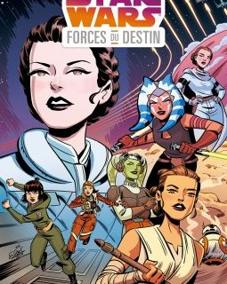 Star Wars . Forces du destin - La chronique BD