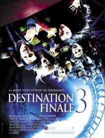 Destination finale 3 - la critique