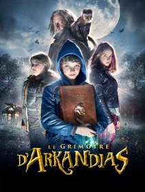 Le Grimoire d'Arkandias - la critique du film