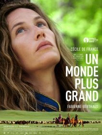 Un monde plus grand - la critique du film