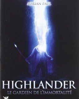 Highlander : le gardien de l'immortalité - la critique du film