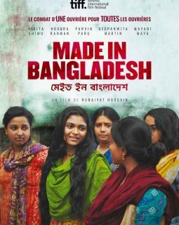 Made in Bangladesh - la critique du film