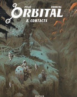 Orbital T.8 . Contacts - La chronique BD