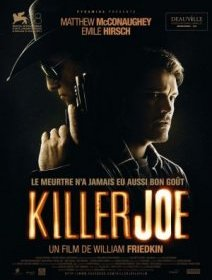 Killer Joe - la critique