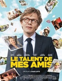 Le talent de mes amis - la critique du film