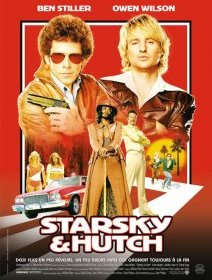 Starsky & Hutch - Todd Phillips - critique