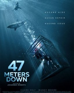47 Meters down - la critique du film