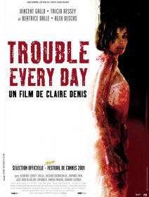 Trouble every day - la critique du film