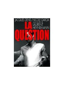 La question - la critique
