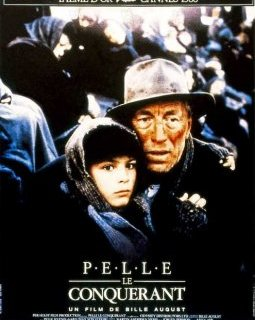Pelle le conquérant - Bille August - critique