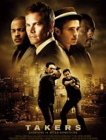 Takers - quand Matt Dillon, Paul Walker et Hayden Christensen se font une banque
