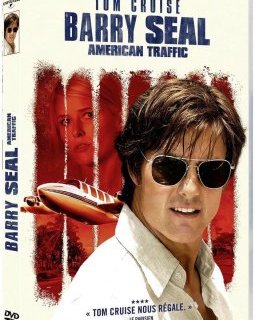 Barry Seal - le test DVD