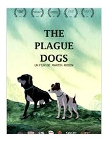 The plague dogs - la critique
