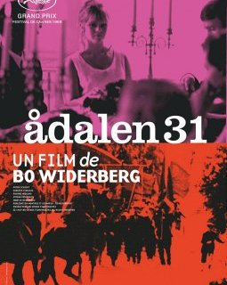 Adalen 31 - Bo Widerberg - critique