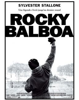 Rocky Balboa - la critique + test DVD