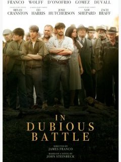 In Dubious Battle - la critique du film