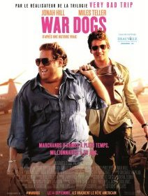 War Dogs - la critique du film