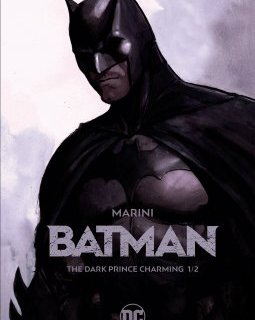 Batman . The Dark Prince Charming - La chronique BD