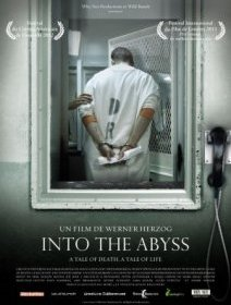Into the Abyss - la critique