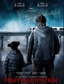 Fruitvale Station - Un Certain Regard 2013