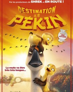 Destination Pékin - la critique du film