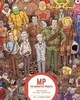 The Manhattan Projects . T1. Pseudo-science - La chronique BD