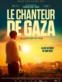 Le chanteur de Gaza - la critique du film