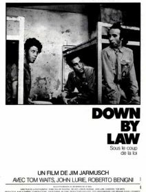 Down by law - Fiche film