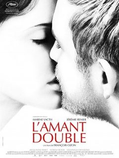 L'Amant double (Cannes 2017) - la critique du film