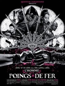 L'homme aux poings de fer (The man with the iron fists) - trailers et extraits