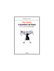 L'invention de Paris - Eric Hazan