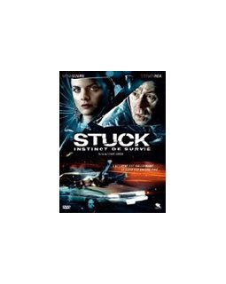 Stuck, instinct de survie - la critique
