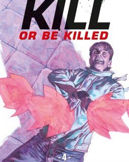 Kill or be killed . T.4 - La chronique BD