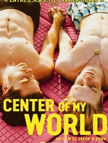 Center of my world - la critique du film + le test DVD