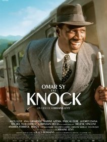 Knock (2017) - la critique du film
