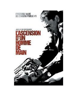 L'ascension d'un homme de main - la critique + le test DVD